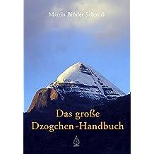 Das grosse Dzogchen-Handbuch