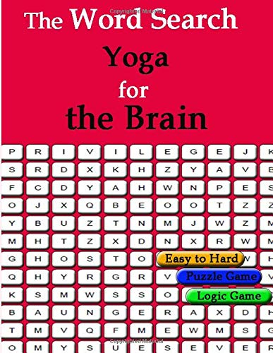 The Word Search  Yoga for the Brain: Boost your health and happiness through the power of positive play por zero man