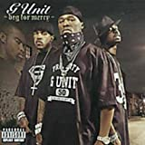 Songtexte von G-Unit - Beg for Mercy