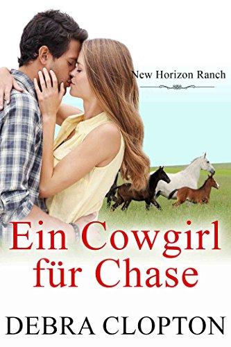 Ein Cowgirl für Chase (New Horizon Ranch – Mule Hollow 3)