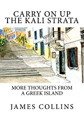 Carry on up the Kali Strata: More thoughts from a Greek island