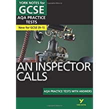 An inspector calls: AQA Practice Tests with answers (York Notes)