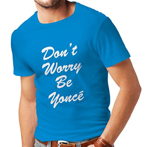 N4183 T-shirt da uomo 183 Dont Worry Be Yonce gift Azzulo Bianco