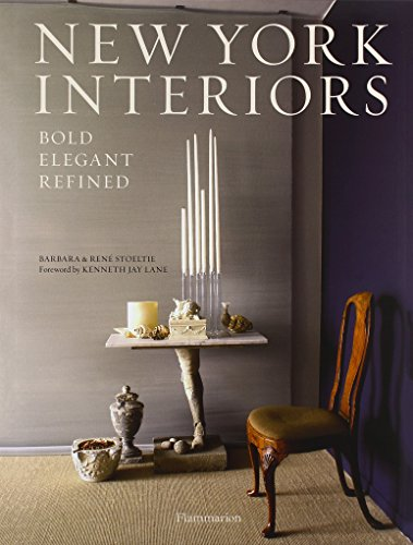 New York Interiors: Bold · Elegant · Refined par Barbara Stoeltie