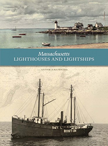 Massachusetts Lighthouses and Lightships