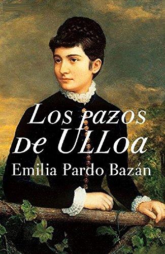 Los pazos de Ulloa ( ilustrado ) por Emilia Pardo Bazán