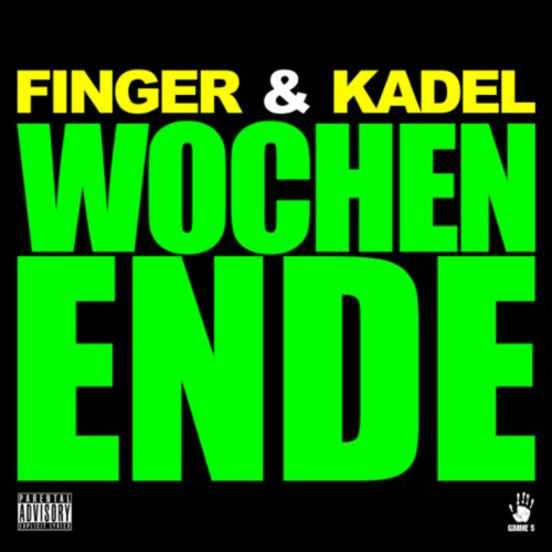 Wochenende [Explicit] (Radio Edit)