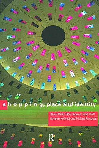 Shopping, Place and Identity (English Edition)