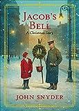 Jacob's Bell: A Christmas Story (English Edition)