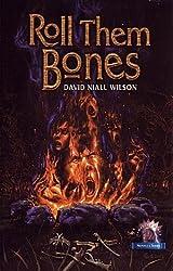 Roll Them Bones (Novella (Cemetery Dance)) by David Niall Wilson (2003-06-06)