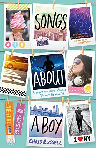 Songs About a Girl: Songs About a Boy: Book 3 From a Zoella Book Club Friend (English Edition) por Chris Russell