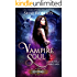 Vampire Soul: A Heartblaze Novel (Emma's Saga Book 1)