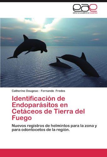 Identificacion de Endoparasitos En Cetaceos de Tierra del Fuego por Catherine Dougnac