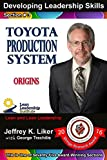 Developing Leadership Skills 03: Toyota Production System Origins (English Edition)