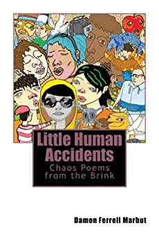 Little Human Accidents by [Marbut, Damon Ferrell]