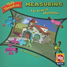 Measuring: The Perfect Playhouse (Math Monsters) by John Burstein (2003-07-06)