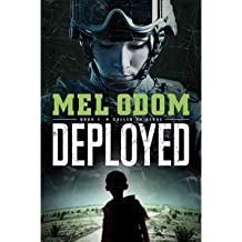 Deployed (Called to Serve (Tyndale House) #01) [ DEPLOYED (CALLED TO SERVE (TYNDALE HOUSE) #01) ] by Odom, Mel (Author ) on Sep-28-2012 Paperback