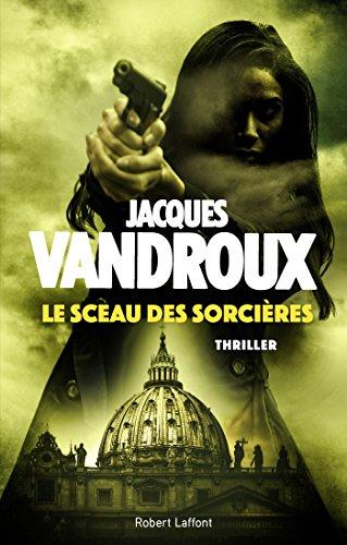 Le Sceau des sorcières (ROMAN) par Jacques Vandroux