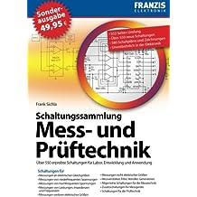 Schaltungspraxis Mess- und Prüftechnik