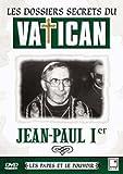 Les Dossiers secrets du Vatican : Jean Paul I