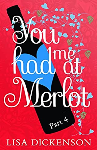 book cover of You Had Me at Merlot: Part 4