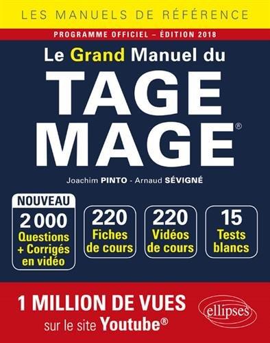 Le Grand Manuel du TAGE MAGE - 220 fiches de cours, 15 tests blancs, 2000 questions + corrigs en vido -  dition 2018