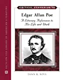 Critical Companion to Edgar Allan Poe: A Literary Reference to His Life and Work (Critical Companion Series)