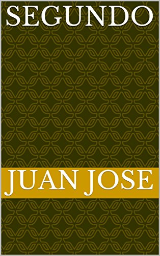 Segundo por Juan Jose