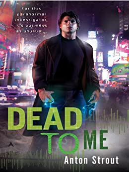 Dead To Me by [Strout, Anton]