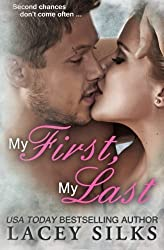 My First, My Last by Lacey Silks (2014-09-26)