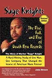 Suge Knight: The Rise, Fall and Rise of Death Row Records (English Edition)