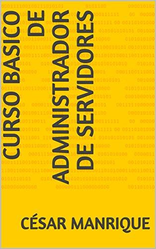 Curso Basico de Administrador de Servidores  (servidores  vmware) por César  Manrique