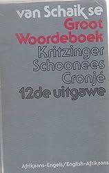 Groot Woorde-Boek Afrikaans Engels