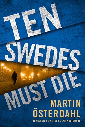 Ten Swedes Must Die (Max Anger 2)