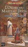 La trilogie du Prêtre-Roi, Tome 2 : L'ordre du marteau divin