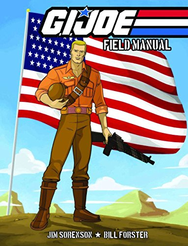 G.I. JOE: Field Manual Volume 1 por Jim Sorenson
