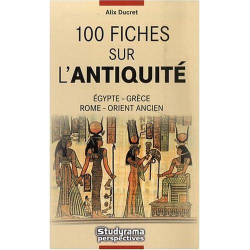 100 Fiches sur l'Antiquité