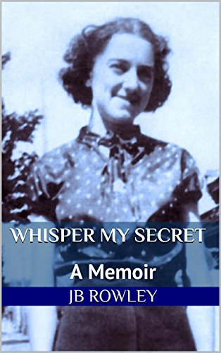 Whisper My Secret: A Memoir (English Edition)