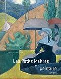 Les Petits Maîtres de la peinture (1820-1920)