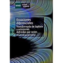 Ecuaciónes Diferenciales (Transformada de Laplace y Soluciones Definidas Por Series) (UNIDAD DIDÁCTICA)
