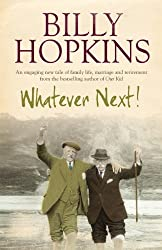Whatever Next! (The Hopkins Family Saga, Book 7): An engaging tale of family life, marriage and retirement