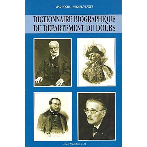 Dictionnaire biographique du département du Doubs