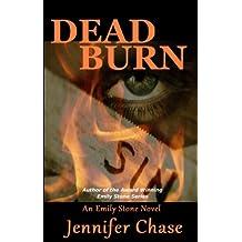 Dead Burn (Emily Stone Series Book 4)