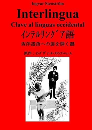 Interlingua - Clave al linguas occidental por Ingvar Stenström