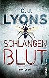 'Schlangenblut (Ein Lucy-Guardino-Thriller 1)' von C. J. Lyons