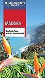 Baedeker SMART Reiseführer Madeira: Perfekte Tage auf der Blumeninsel