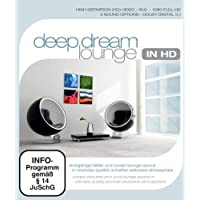 Deep Dream Louunge in HD [Blu-ray]