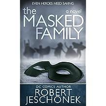 The Masked Family: A Novel (English Edition)