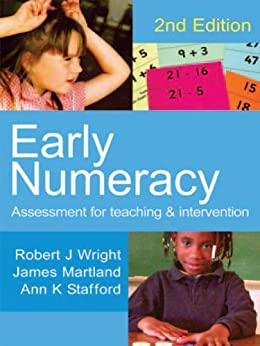 Early Numeracy: Assessment for Teaching and Intervention (Math Recovery) by [Wright, Robert J, Martland, James, Stafford, Ann K]