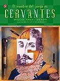 El nombre del juego es Miguel de Cervantes Saavedra: 0